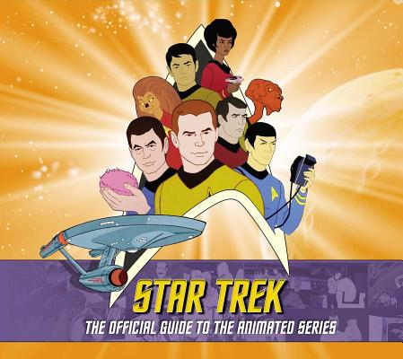 Star Trek: The Official Guide to the Animated Series Cover Image