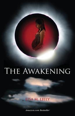 The Awakening: Book I in the Awakening Series Cover Image