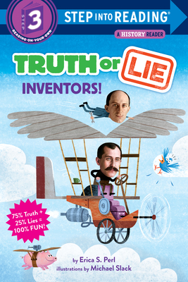 Truth Or Lie: Inventors! (Step into Reading) Cover Image