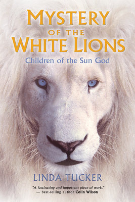 Mystery of the White Lions: Children of the Sun God Cover Image