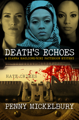 Death's Echoes (Gianna Maglione/Mimi Patterson Mystery #5) Cover Image