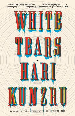 White Tears: A novel (Vintage Contemporaries) Cover Image