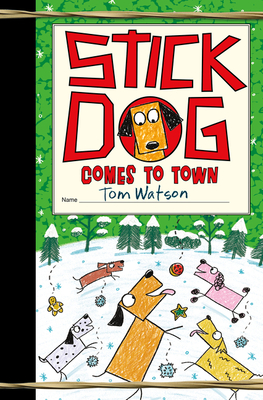 Stick Dog Comes to Town Cover Image