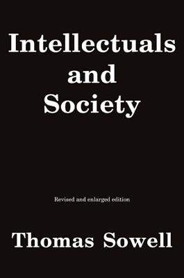 Intellectuals and Society: Revised and Expanded Edition Cover Image