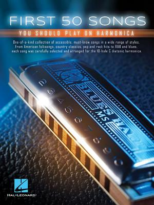 First 50 Songs You Should Play on Harmonica Cover Image