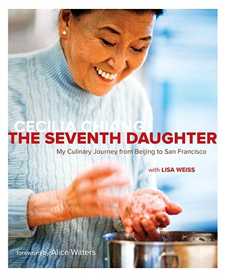 The Seventh Daughter: My Culinary Journey from Beijing to San Francisco Cover Image