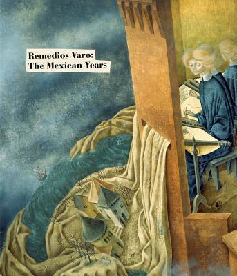Remedios Varo: The Mexican Years Cover Image