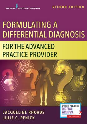 Formulating a Differential Diagnosis for the Advanced Practice Provider, Second Edition Cover Image