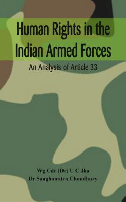 Human Rights in the Indian Armed Forces: An Analysis of Article 33 Cover Image