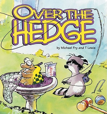 Over the Hedge (Over the Hedge (Andrews McMeel)) Cover Image