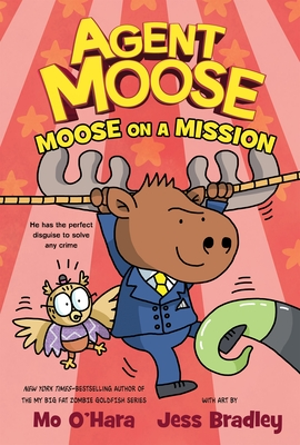 Agent Moose: Moose on a Mission Cover Image