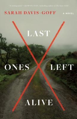 Last Ones Left Alive: A Novel Cover Image