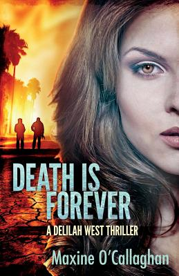 Death is Forever: A Delilah West Thriller Cover Image