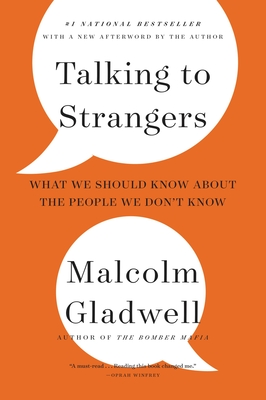 Talking to Strangers: What We Should Know about the People We Don't Know Cover Image