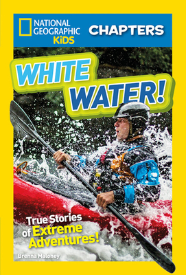 National Geographic Kids Chapters: White Water! (NGK Chapters) Cover Image