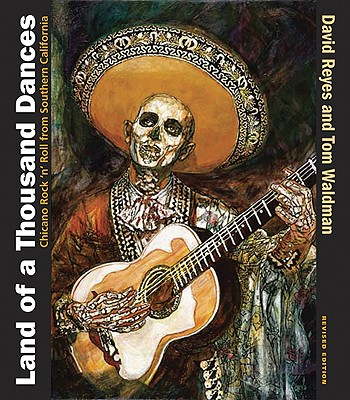 Land of a Thousand Dances: Chicano Rock 'n' Roll from Southern California Cover Image