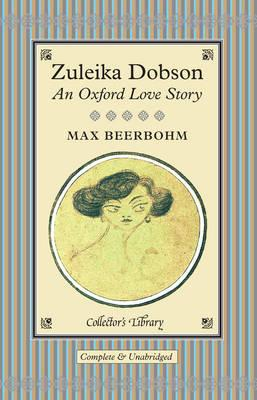 Zuleika Dobson: An Oxford Love Story Cover Image