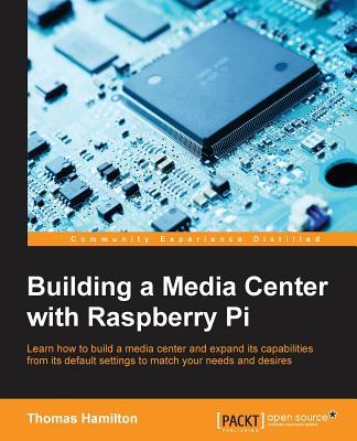Building a Media Center with Raspberry Pi Cover Image