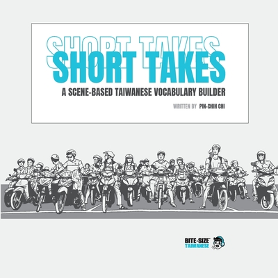 Short Takes: A Scene-based Taiwanese Vocabulary Builder Cover Image