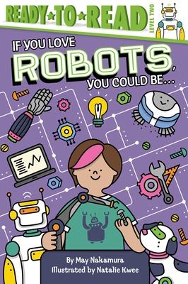 If You Love Robots, You Could Be... Cover Image
