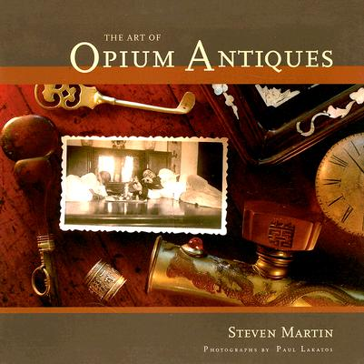 The Art of Opium Antiques Cover Image