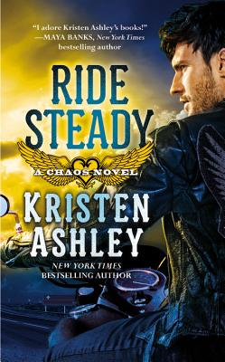 Ride Steady (Chaos #3) Cover Image