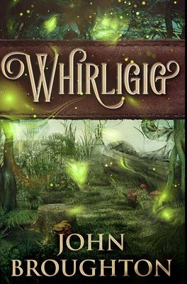 Whirligig: Premium Hardcover Edition Cover Image