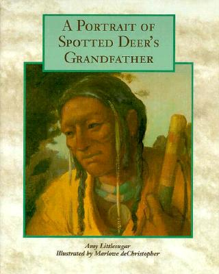 A Portrait of Spotted Deer's Grandfather Cover