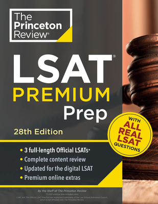Princeton Review LSAT Premium Prep, 28th Edition: 3 Real LSAT PrepTests + Strategies & Review + Updated for the New Test Format (Graduate School Test Preparation) Cover Image