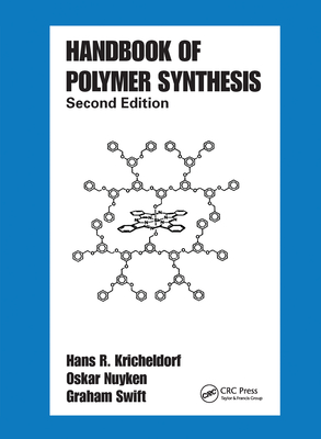 Handbook of Polymer Synthesis: Second Edition Cover Image