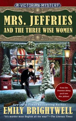 Mrs. Jeffries and the Three Wise Women (A Victorian Mystery #36) Cover Image
