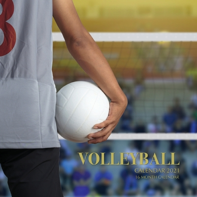 Volleyball Calendar 2021: 16 Month Calendar Cover Image
