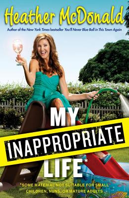 My Inappropriate Life Cover