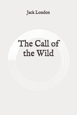 The Call of the Wild: Original Cover Image