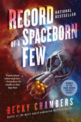 Record of a Spaceborn Few (Wayfarers #3) Cover Image