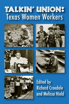Talkin' Union: Texas Women Workers Cover Image