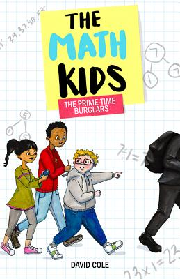 The Math Kids: The Prime-Time Burglars Cover Image