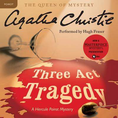 Three ACT Tragedy Lib/E: A Hercule Poirot Mystery (Hercule Poirot Mysteries (Audio) #10) Cover Image