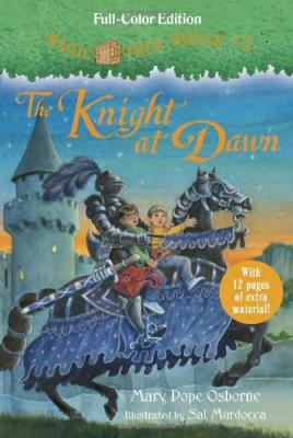 The Knight at Dawn (Full-Color Edition) (Magic Tree House (R) #2) Cover Image