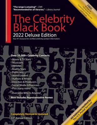 The Celebrity Black Book 2022 (Deluxe Edition) for Fans, Businesses & Nonprofits: Over 55,000+ Verified Celebrity Addresses for Autographs, Endorsemen Cover Image