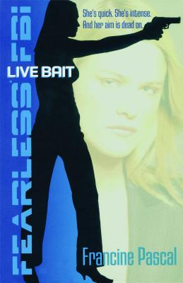 Live Bait (Fearless FBI #2) Cover Image
