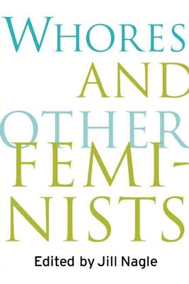 Whores and Other Feminists Cover Image