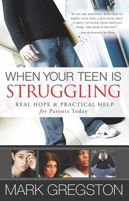 When Your Teen Is Struggling Cover