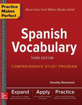 Practice Makes Perfect: Spanish Vocabulary, Third Edition Cover Image