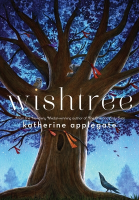 Wishingtree by Katherine Applegate
