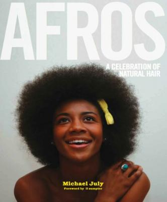 AFROS: A Celebration Of Natural Hair  Cover Image