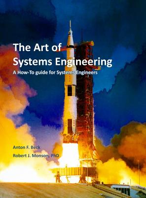 The Art of Systems Engineering: A How-To Guide for Systems Engineers Cover Image