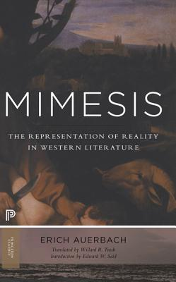 Mimesis: The Representation of Reality in Western Literature - New and Expanded Edition (Princeton Classics #78) Cover Image