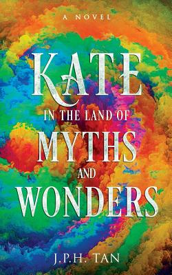 Kate in the Land of Myths and Wonders Cover Image