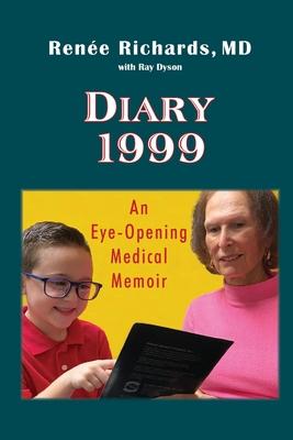 Diary 1999: An Eye-Opening Medical Memoir Cover Image